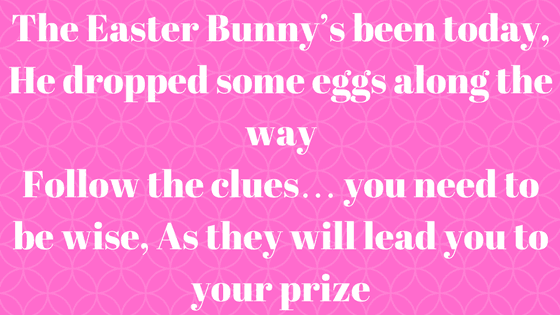 Easter Hunt Clues